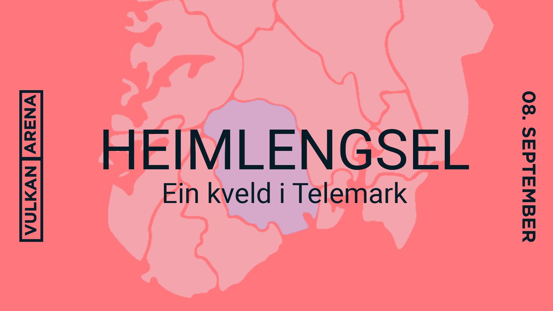 HEIMLENGSEL - EIN KVELD I TELEMARK