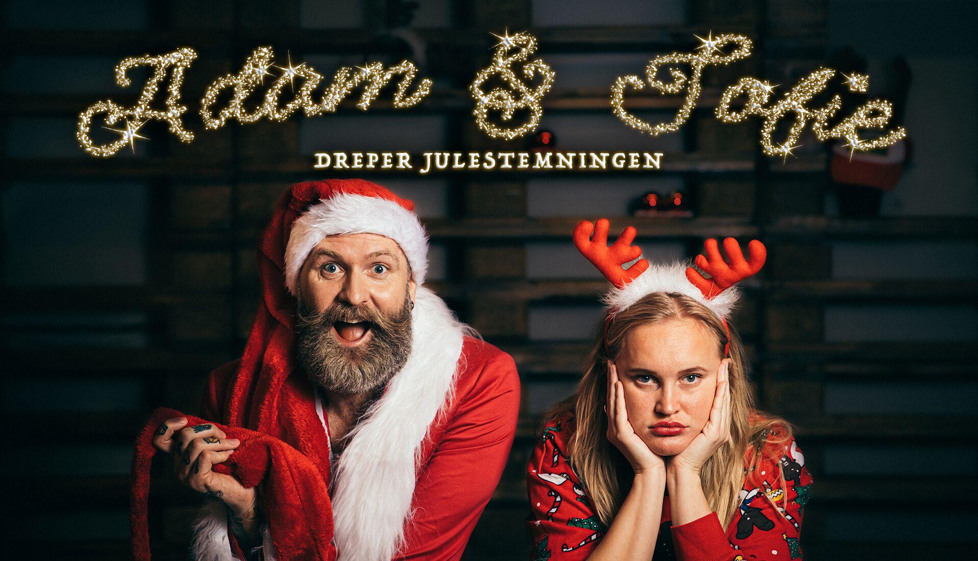 ADAM & SOFIE DREPER JULESTEMNINGA