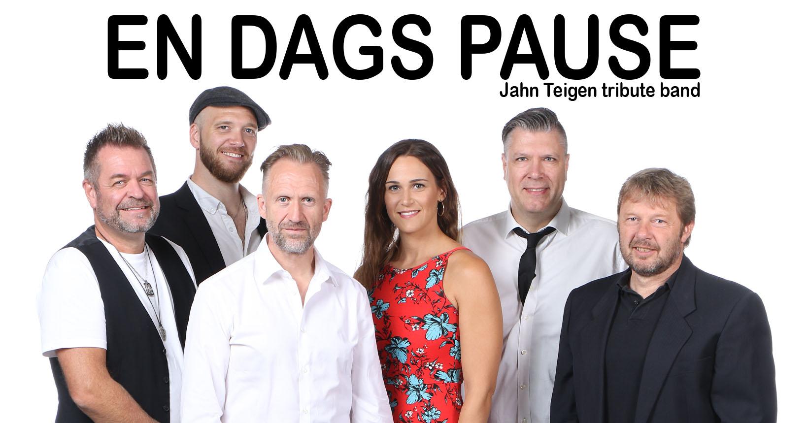 EN DAGS PAUSE - JAHN TEIGEN-TRIBUTEBAND