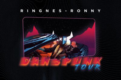 RINGNES-RONNY DANSPUNK TOUR 2021
